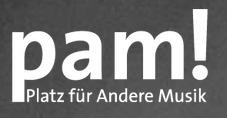 PAM - Platz Für Andere Musik