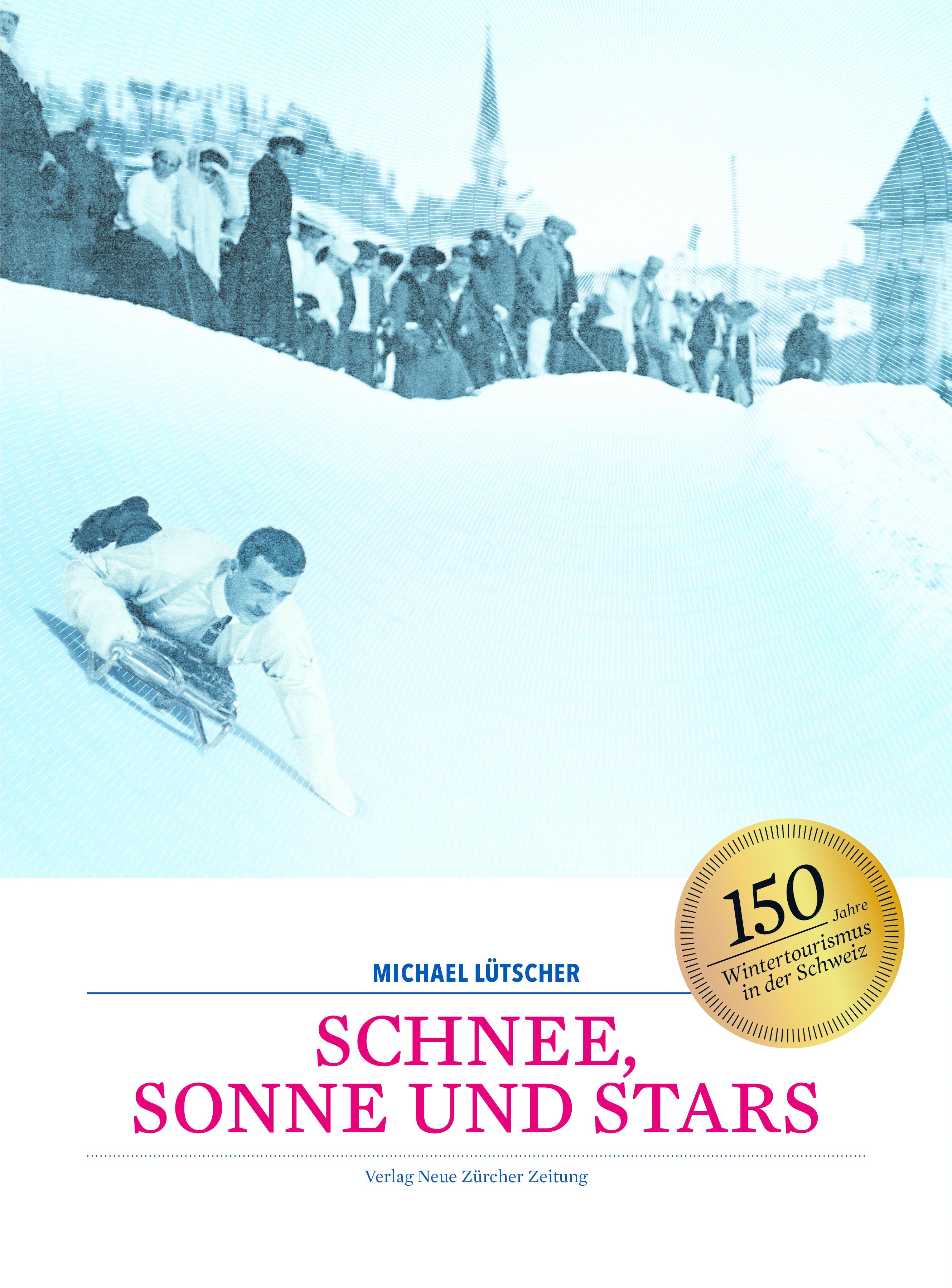 Michael Lütscher - Schnee, Sonne und Stars